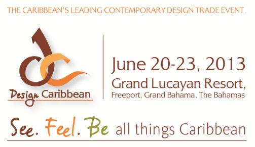 Tradewatch COMPETITIVENESS & INNOVATION Continued from page 1 This year s event will take place at the Grand Lucayan Resort in Freeport on the island of Grand Bahama, Bahamas on June 20-23, 2013.