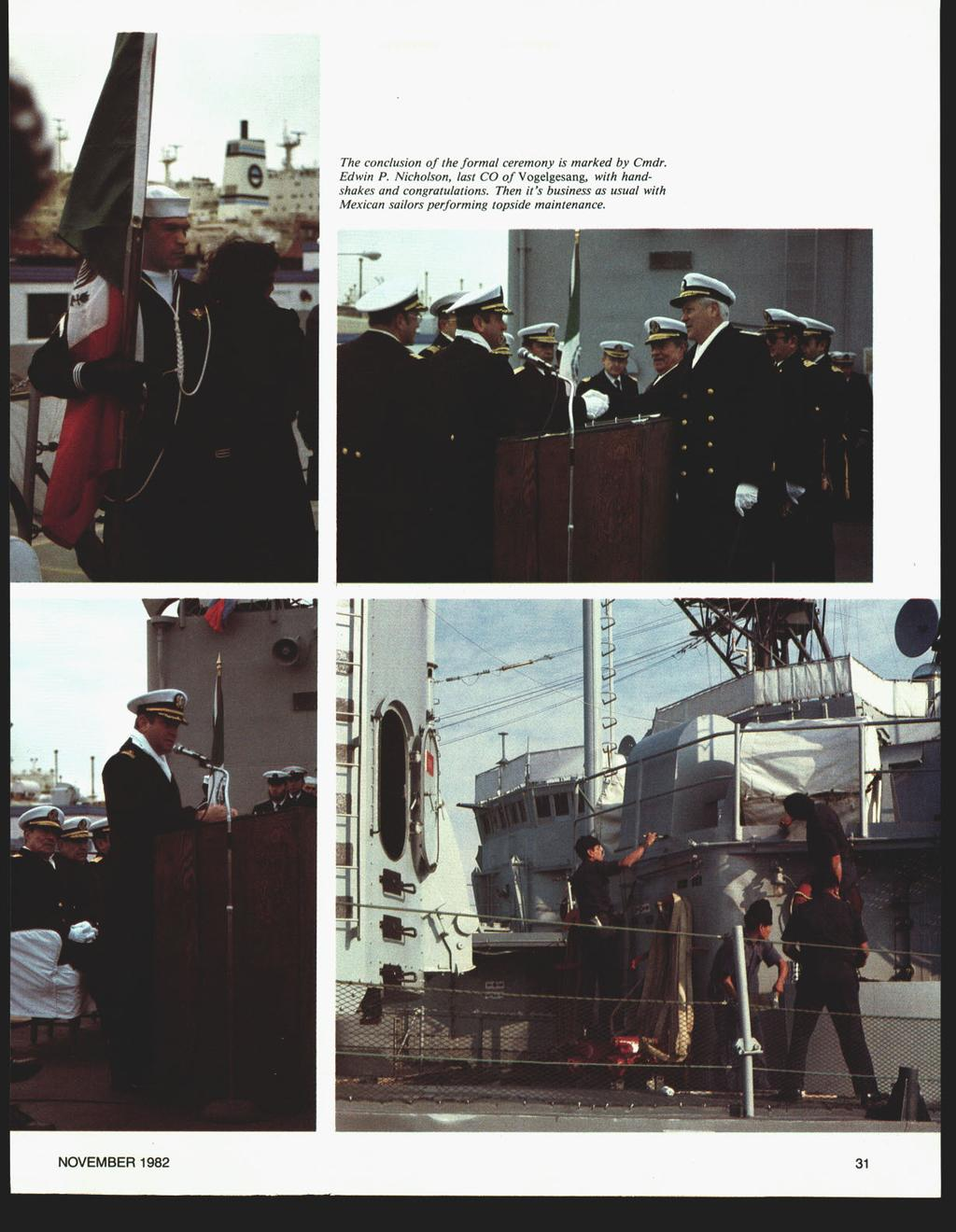 NOVEMBER 1982 The conclusion of the formal ceremony is marked by Cmdr. Edwin P.