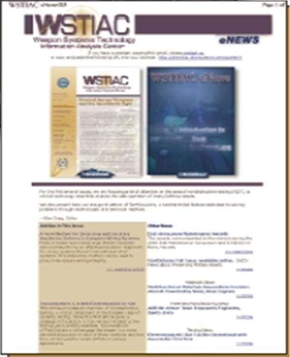 The war against IEDs Small caliber lethality Disruptive technologies for weapon systems WSTIAC Products & Service GENESIS SMART WEAPONS EVENT SIMULATOR PROGRAM MANAGEMENT HANDBOOK ON NUCLEAR