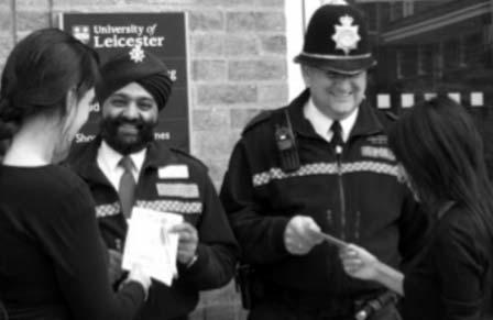 I am supported by my colleague PCSO Amarjit Sanghera. We work closely with the University Security Officers and the Welfare Service to provide an integrated support service for students.