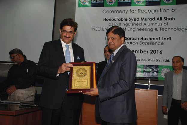 ACHIEVEMENTS AND AWARDS DISTINGUISHED ALUMNUS AWARD Chief Minister Sindh, Syed Murad Ali Shah on 20th December 2016 received Distinguished Alumnus Award in an impressive ceremony held at NED