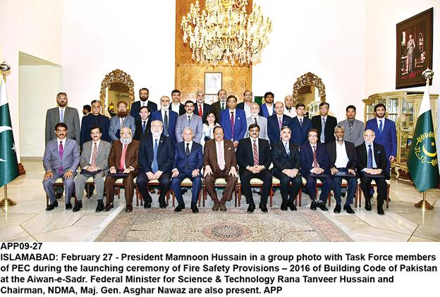 ACHIEVEMENTS AND AWARDS Building Codes of Pakistan Fire Safety Provisions President Mamnoon Hussain formally launched Building Codes of Pakistan-Fire Safety Provisions at Aiwan-e-Sadr, Islamabad on