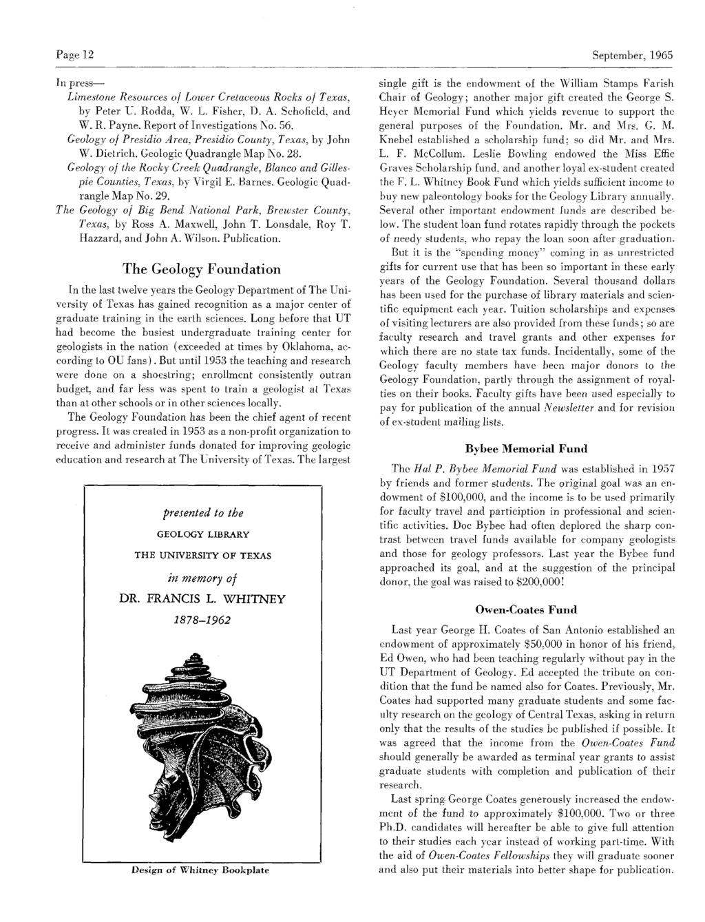 Page 12 September, 1965 Inpress Limestone Resources of Lower Cretaceous Rocks of Texas, by Peter U. Rodda, W. L. Fisher, D.A. Schofield, and W.R.Payne.Reportof InvestigationsNo. 56.