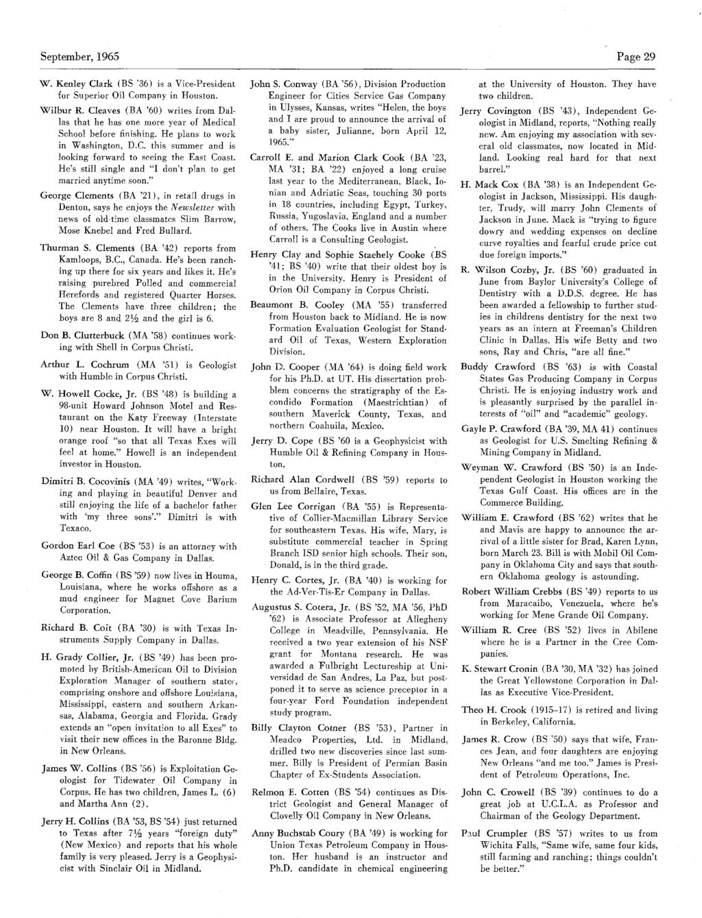 September,1965 Page 29 W. Kenley Clark (BS '36) is a Vice-President for Superior Oil Company in Houston. Wilbur R.