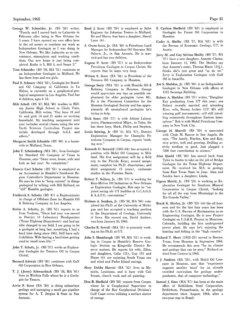 "September,1965 Page 45 George W. Schneider, Jr. (BS '58) writes, ""Family andimoved back to Lafayettein February after being in New Orleans for 3 years."