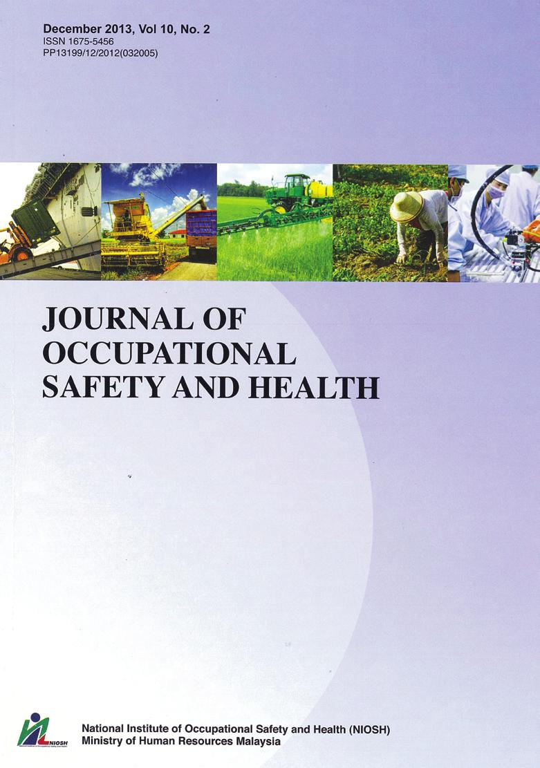 Journal of Occupational Safety and Health OHSAS 18001 and MS 1722 Certification Initiatives Prove the Commitment to Sustainability Wai Onn Hong Processing Department, Genting Plantations Berhad, 10th