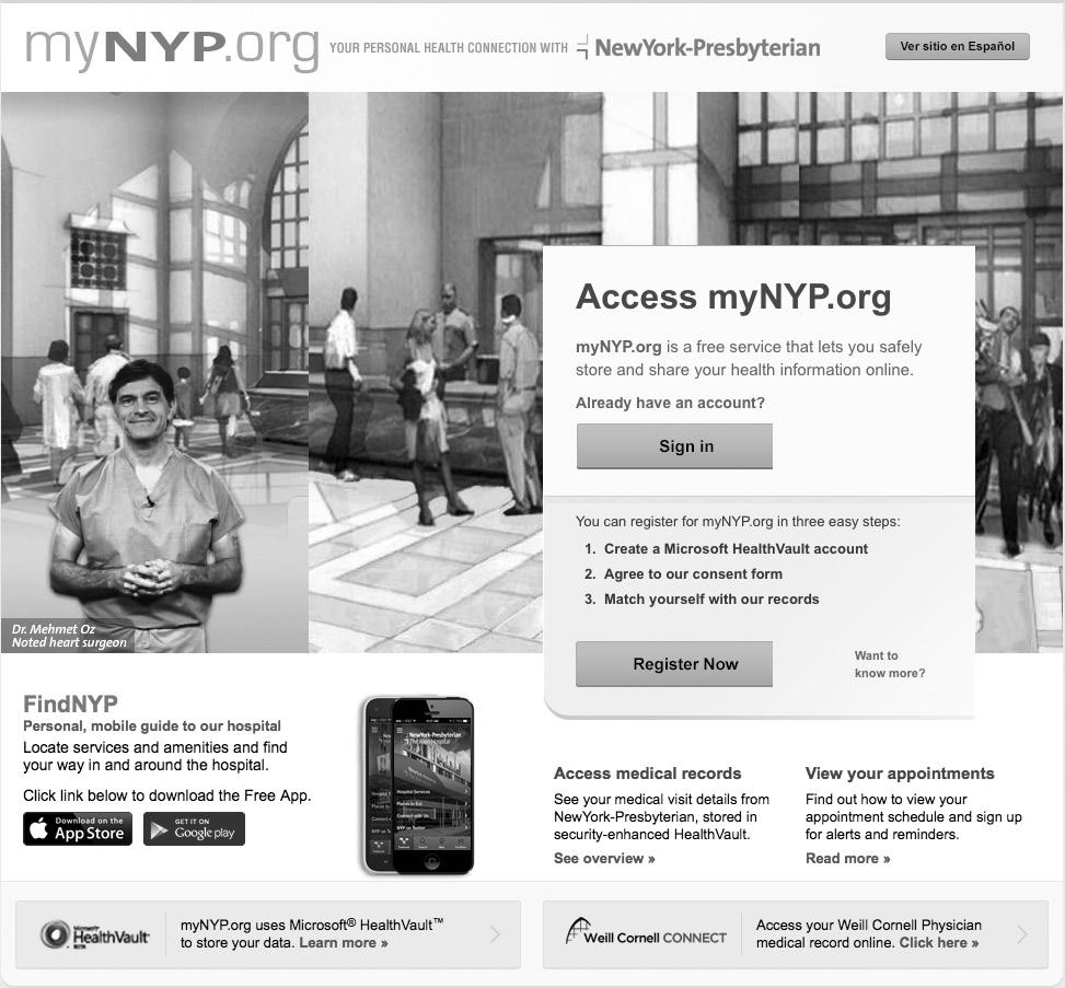 DURING YOUR STAY l For Your Consideration Online Personal Health Record: mynyp.org New York-Presbyterian Hospital is pleased to offer mynyp.