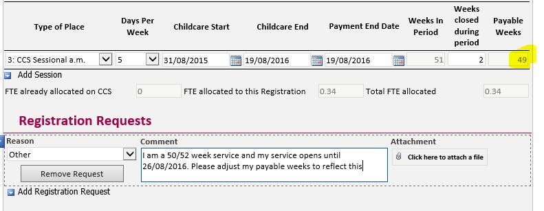 Enter in the Childcare End Date and Payment End Date of 19/08/2016 Open up an Other Registration Request detailing their actual Childcare End Date and Payment End Date Hit Submit Example: