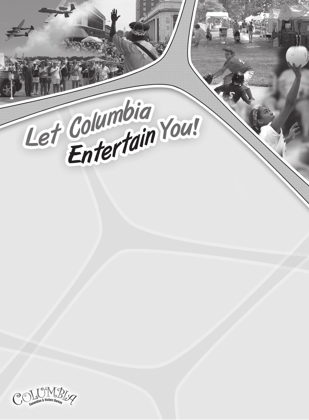Columbia hosts a variety of special events throughout the year from street festivals and art shows to major concerts and sports venues. Make plans now to catch these exciting events.