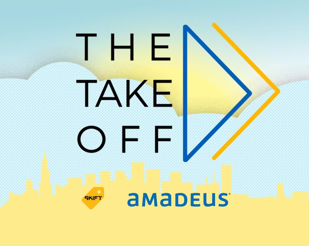 THE TAKEOFF IS AN ORIGINAL WEB SERIES FROM SKIFT AND AMADEUS, EXPLORING THE STARTUP MINDSET