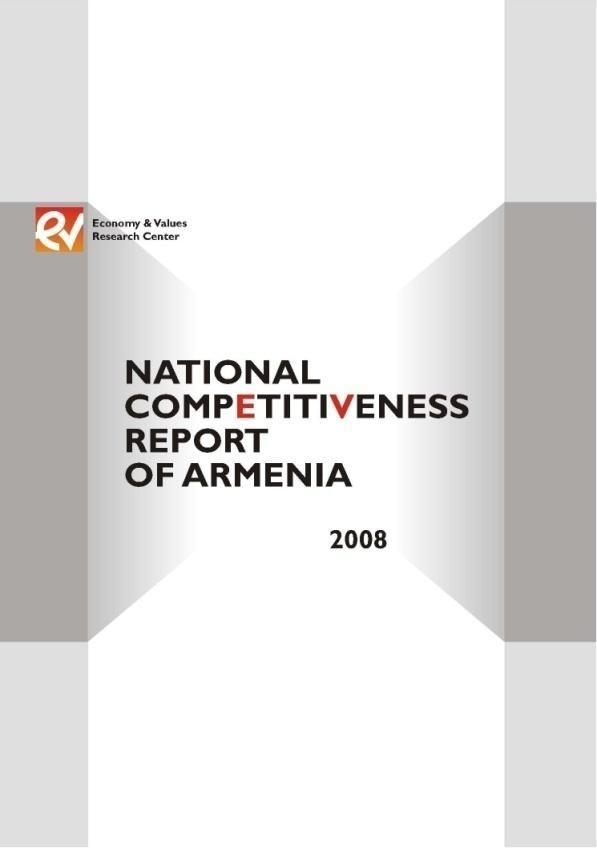 Emphasizing Key Drivers of the Competitive Economy National Competitiveness Report of Armenia Wider awareness of competitiveness & Armenia s challenges Public private dialogue on