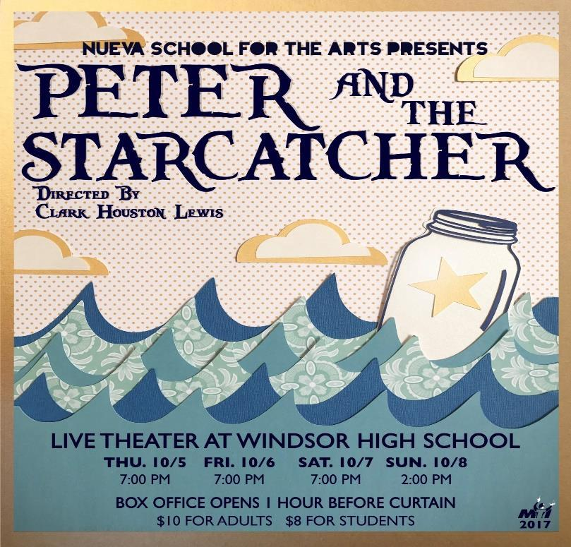 Peter and the Starcatcher--This October, Nueva School for the Performing Arts will be bringing Peter and the Starcatcher to the Windsor High School stage.
