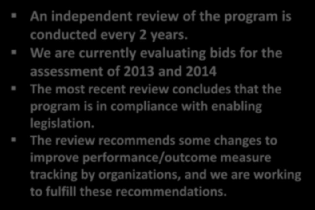 NIP Independent Assessment An independent review of the program is conducted every 2 years.
