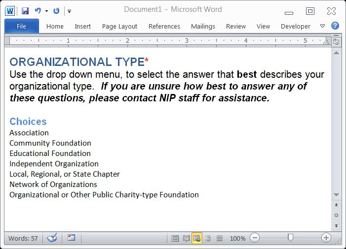Type of Organization We are asking that you provide this information to help