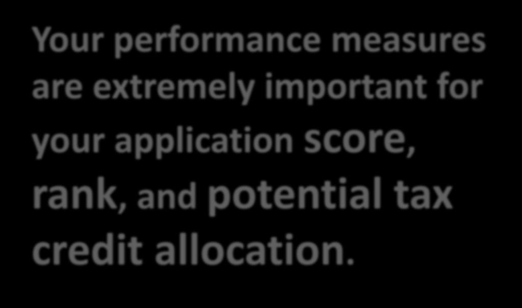 Performance Measures Your performance measures are extremely important