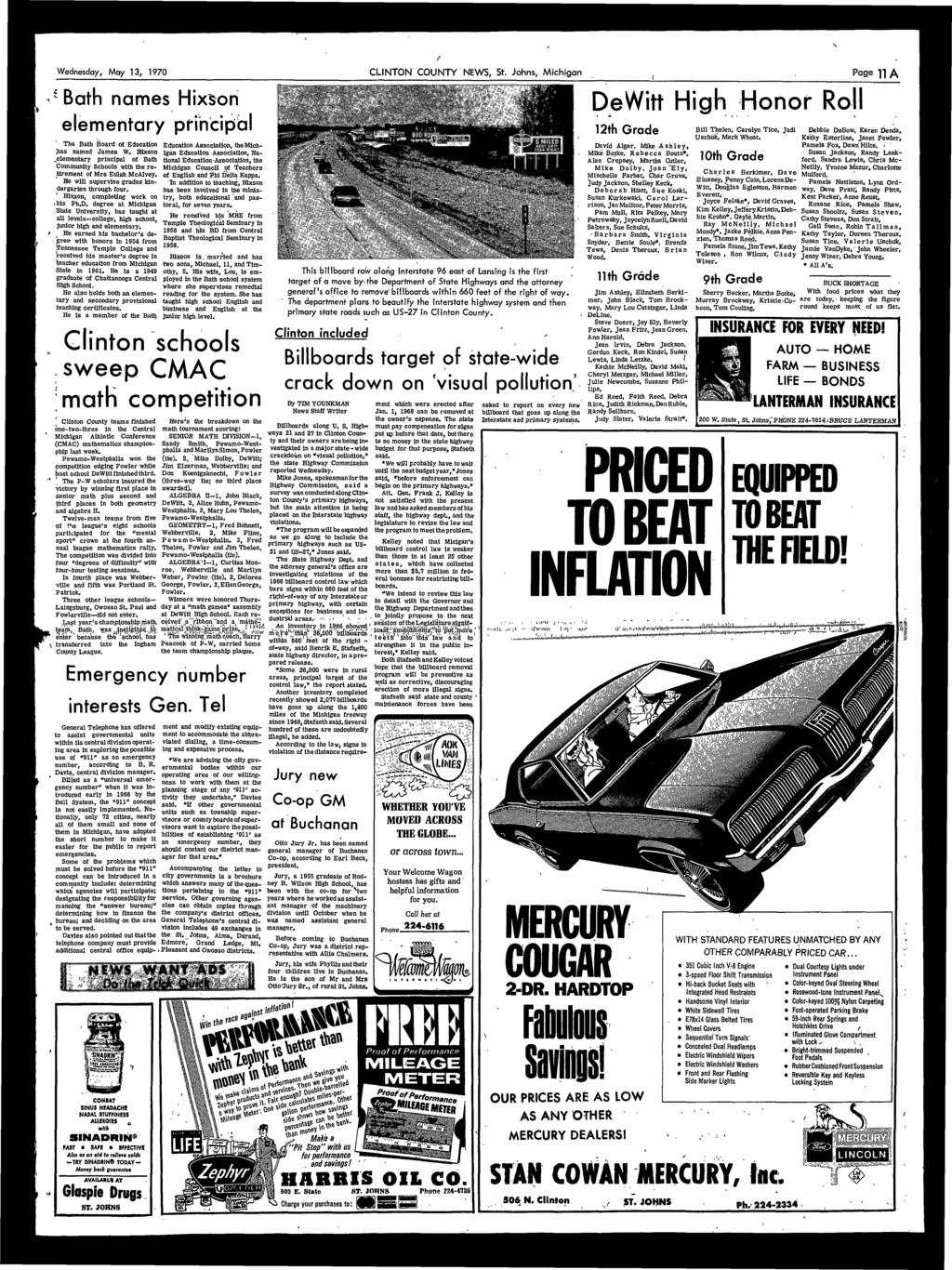 ** Wednesday, May, 1970 CLINTON COUNTY NEWS, St. Johns, Michigan Page n A Bath names Hixson elementary princi The Bath Board of Education has named James W. Hixson..elementary principal of Bath Community Schools with the retirement of Mrs Eulah McAlvey.