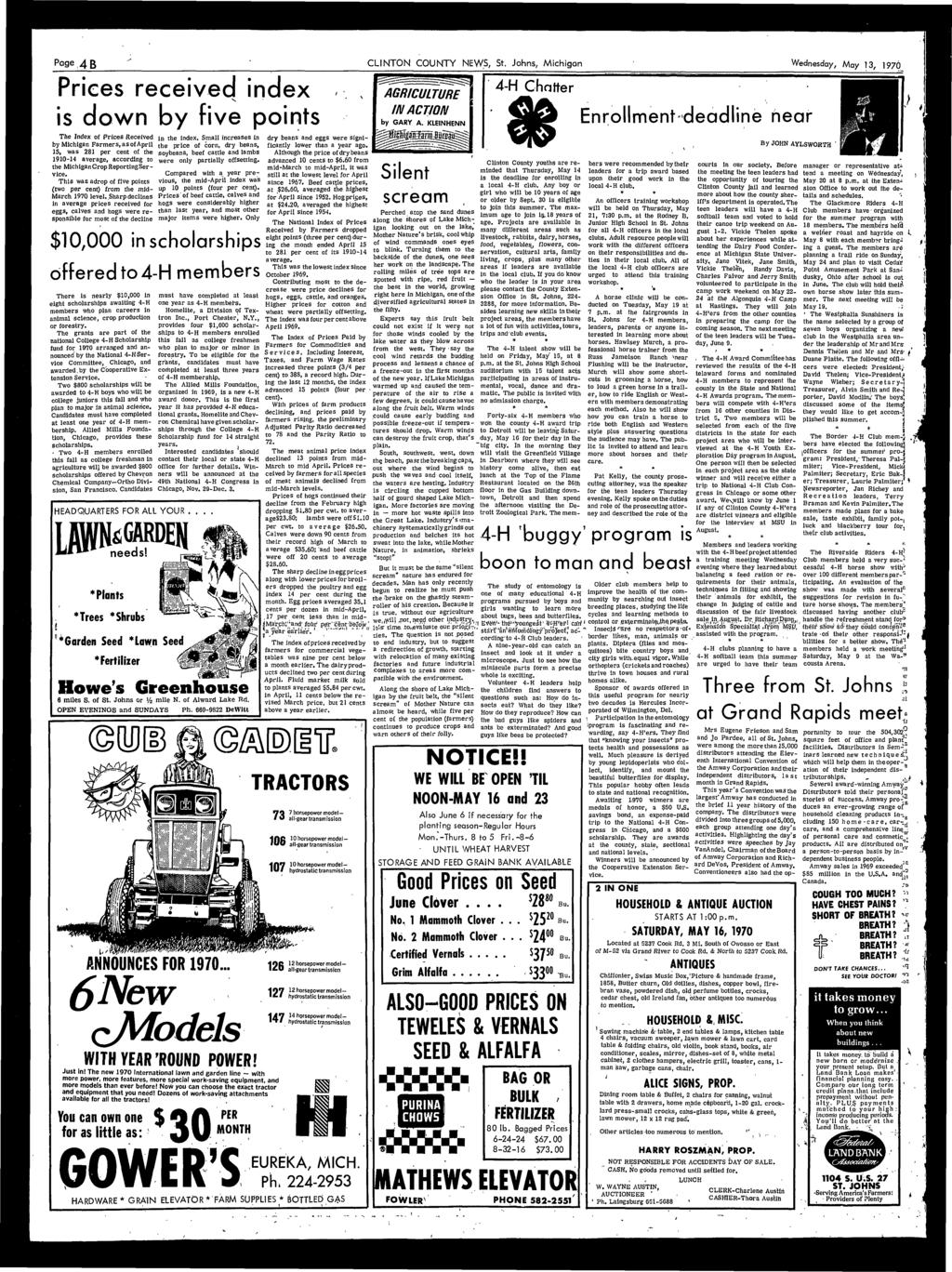 Page, 4 B CLINTON COUNTY NEWS, St, Johns, Michigan Wednesday, May, 1970 Prices received index is down by five points The Index of Prices Received by Michigan Farmers, as of April IS, was 281 per cent