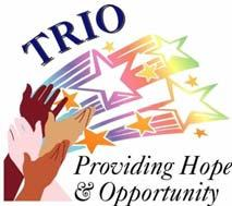 TRiO on the Wallace Community College Sparks and Dothan Campuses is made up of three programs: Student Support Services, and Talent Search. They are federally funded programs by the U. S. Department of Education that provide support and opportunity for eligible students-middle school through college.