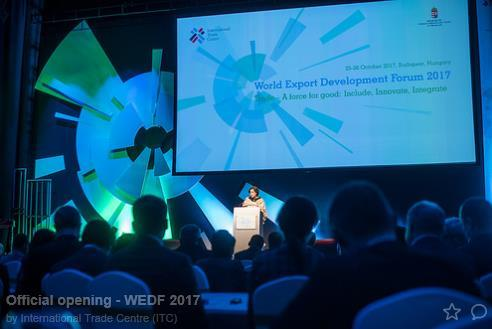 World Export Development Forum 2017 25-26 October, Budapest Trade A force for good:
