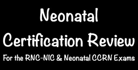 Presented by Pro Ed Neonatal Certification Review For the RNC-NIC & Neonatal CCRN Exams