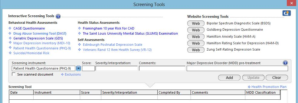 Louis University Mental Status tool displays automatically. To access all Screening Tools: 1. Click the Add button. 2. Click the screening tool to launch the associated template. a. Details from the template then populate the Screening Instrument Section.