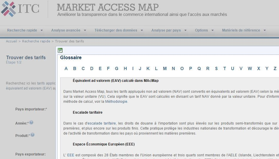 Over 30%* of the traffic in Market Access Map originates from French & Spanish speaking countries, and we are very pleased to be able to offer these users the ease of researching market requirements