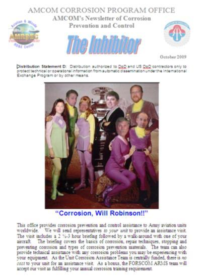 Communication Channels Quarterly Newsletter (THE INHIBITOR) New training CDs (in development) Website