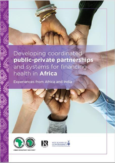 The Bank s Work in Health PPPs With Health Systems Research Institute India (HSRII) + University of the Witwatersrand (Wits) Work in Malawi, Zimbabwe and Burkina Faso.