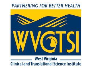 West Virginia Clinical and Translational Science Institute Request for Applications Part 1.