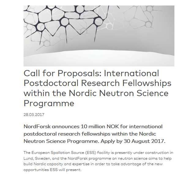 New call recently published The main purpose of the call is to promote long-term capacity-building, international mobility and excellence by supporting the next generation of Nordic neutron users.
