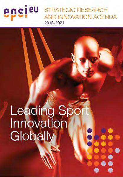 European Platform for Sports Innovation Accelerate Innovation in Sports Top down: Create an innovation stimulating environment for EU sports industry Bottom up: Set up Strategic Research and