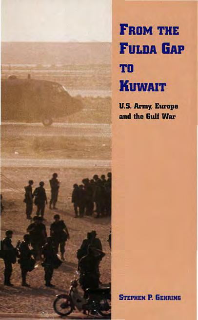 FROM THE FULDA GAP TO KUWAIT U.S.