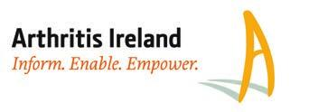 Arthritis Care at Home Arthritis Ireland is the only national charity working towards a future where everyone with arthritis and those caring for them is empowered to take positive action to manage