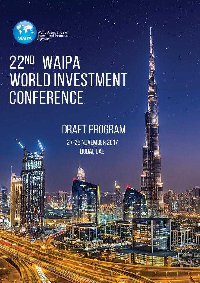 22 nd World Investment Conference Dubai FDI AS A DRIVING