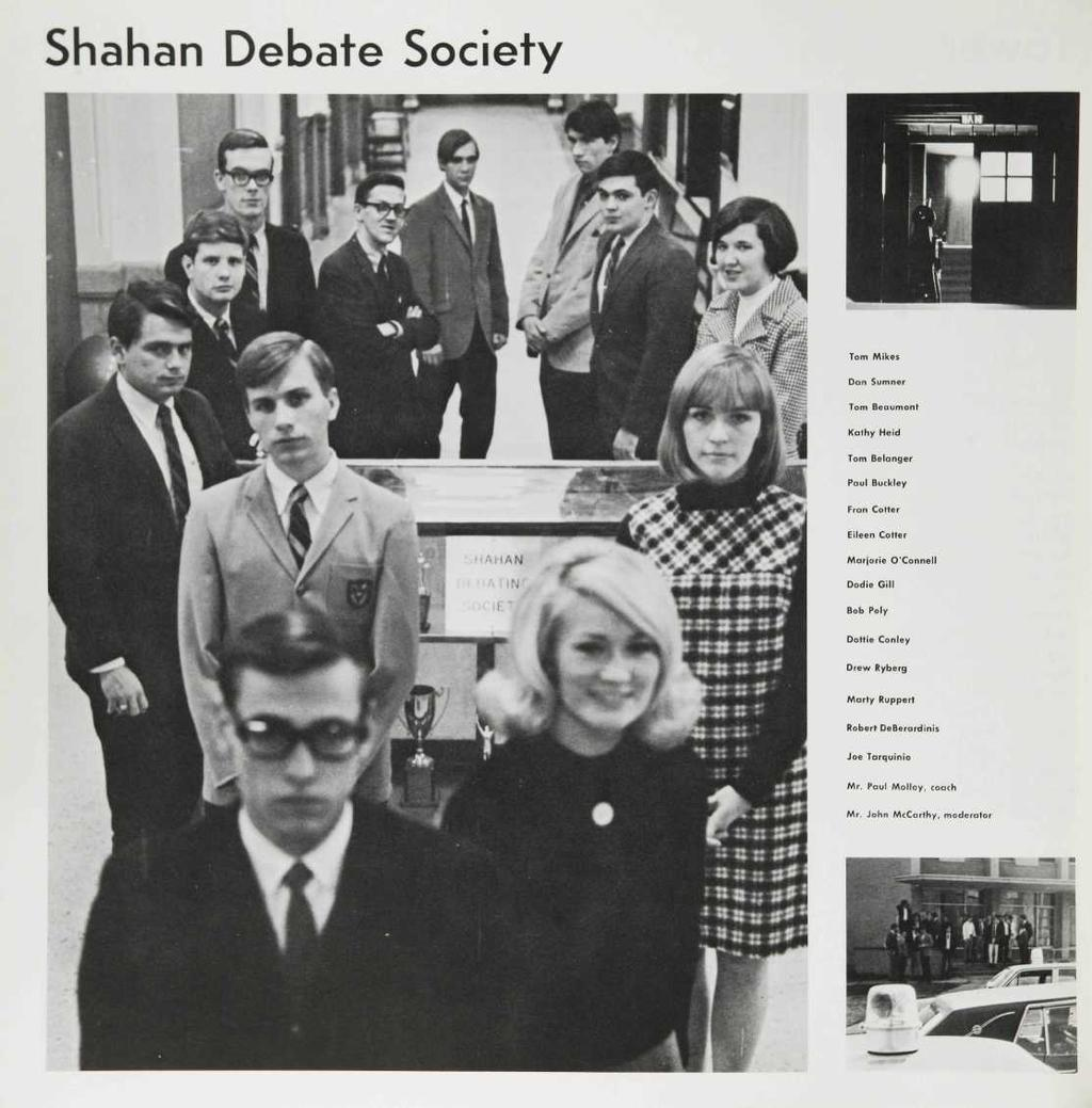 Shahan Debate Society Tom Mikes Dan Sumner Tom Beaumont Kathy Heid Tom Belanger Paul Buckley Fran Colter Eileen Cotter Marjorie O'Connell