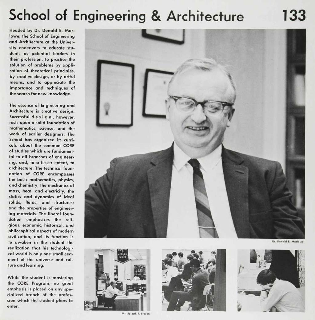 School of Engineering & Architecture 133 Headed by Dr. Donald E.