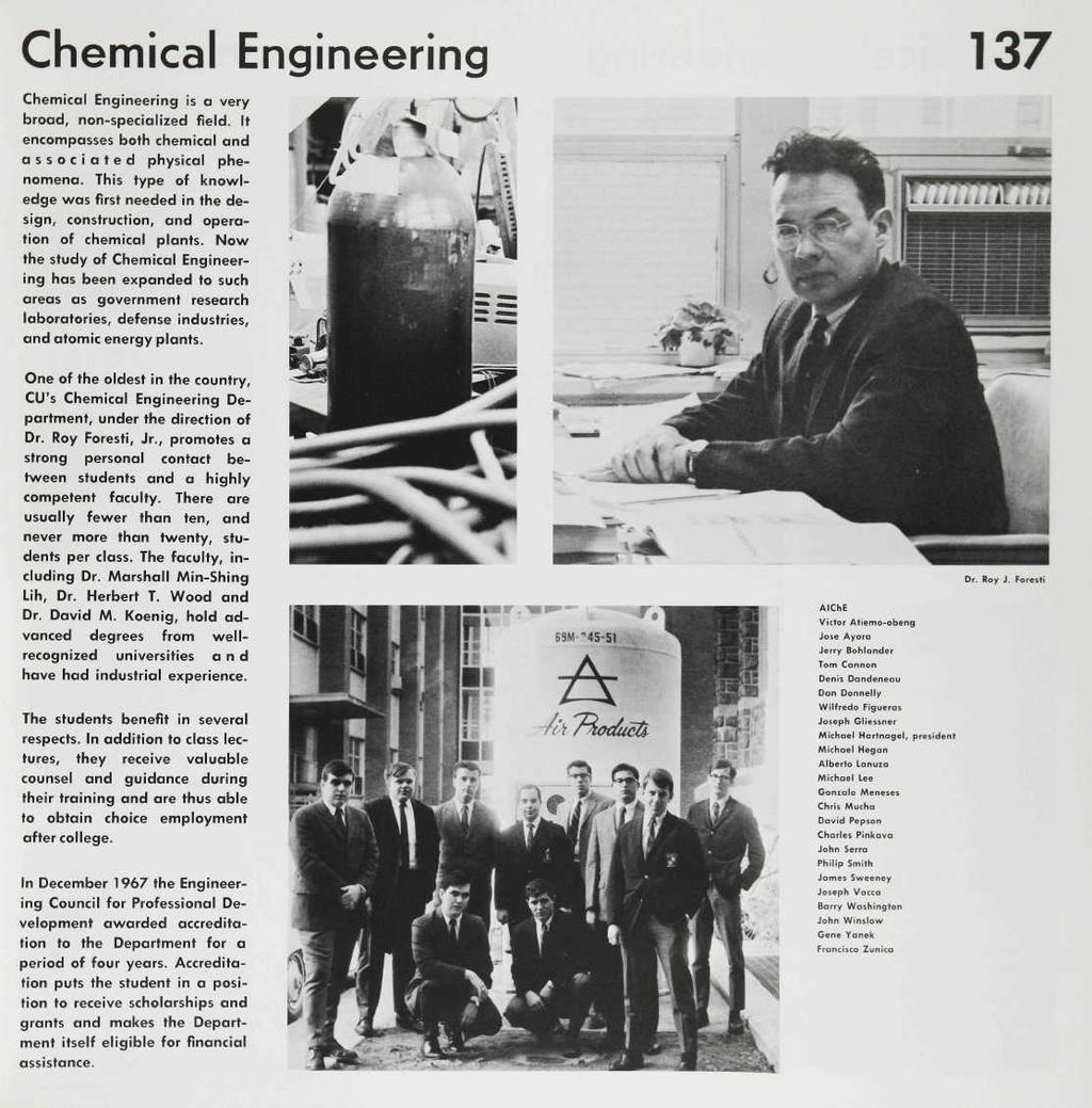 Chemical Engineering 137 Chemical Engineering is a very broad, non-specialized field.it encompasses both chemical and associated physical phenomena.