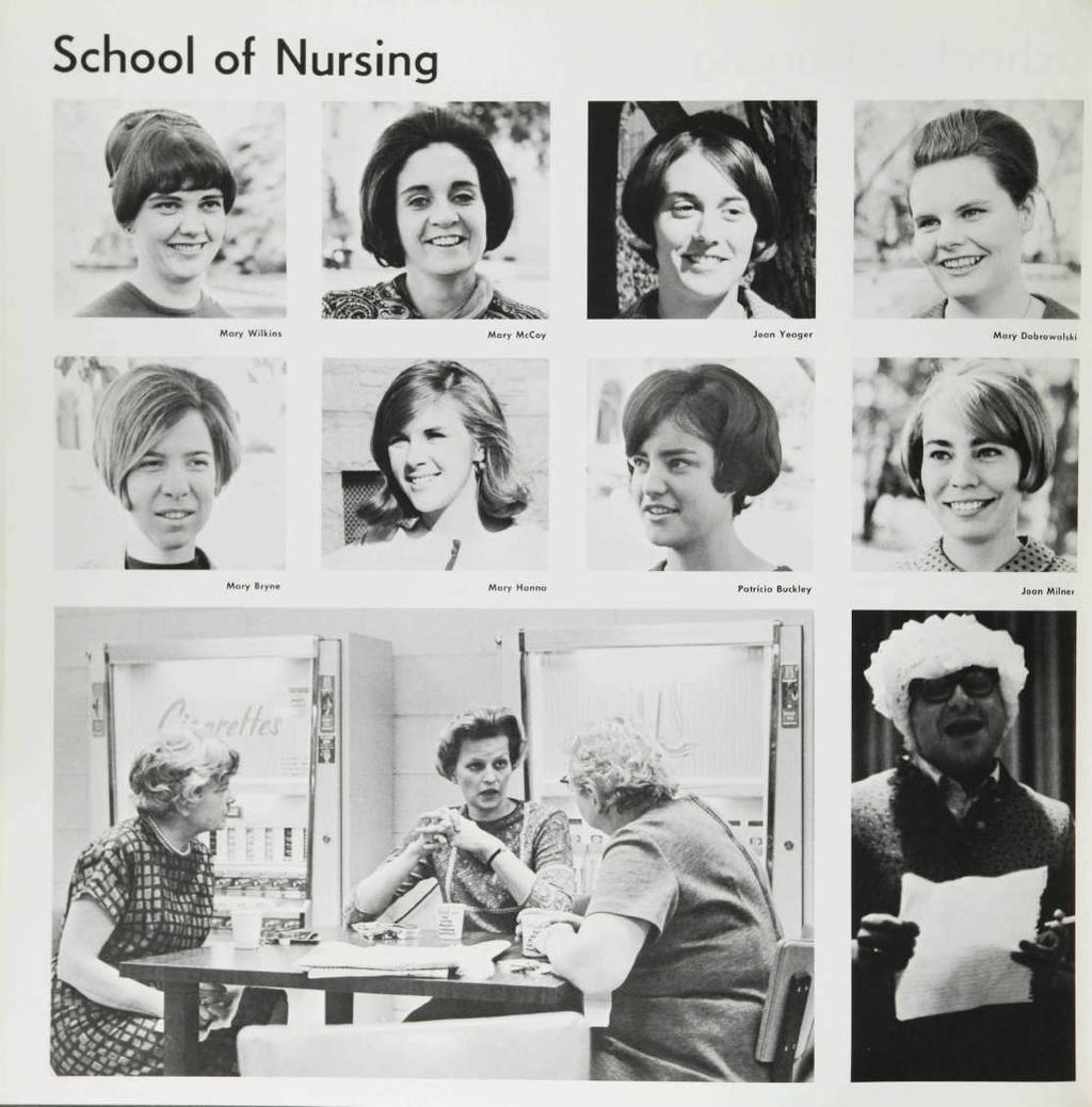 School of Nursing ^'mi^ Mary Wilkins Mary McCoy Joan Yeager