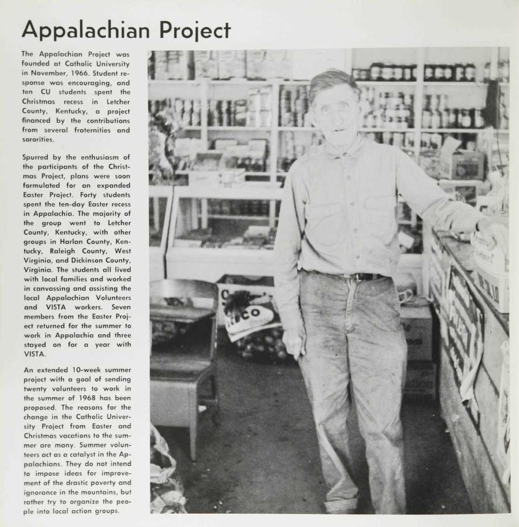 Appalachian Project The Appalachian Project was founcjed at Catholic University in November, 1966.