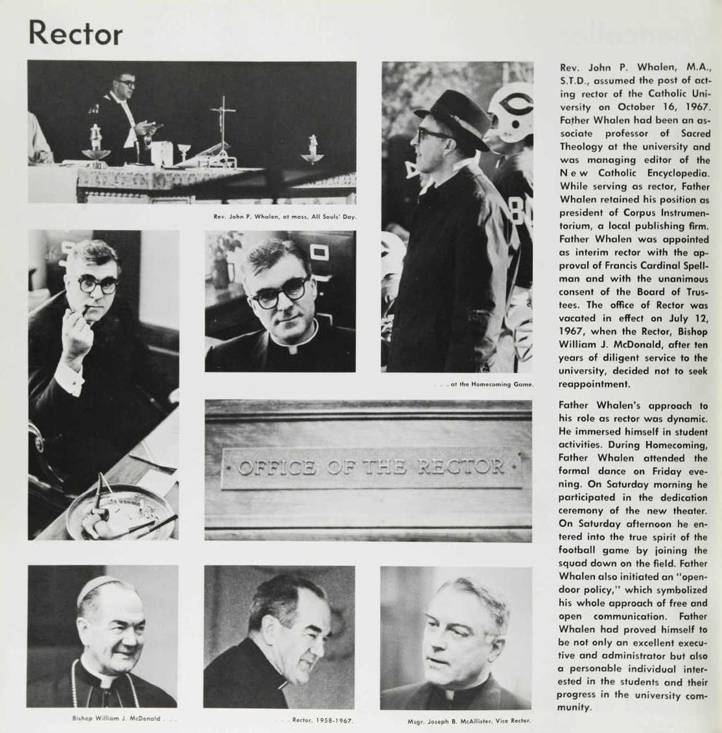 Rector Rev. John P. Whalen, M.A., S.T.D., assumed the post of acting rector of the Catholic University on October 16, 1967.