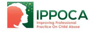 IMPROVING PROFESSIONAL PRACTICE ON CHILD ABUSE IPPOCA The IPPOCA project (Improving Professional Prac ce On Child Abuse) was funded by DG Jus ce European Commission through the Daphne III programme.