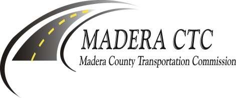 REQUEST FOR PROPOSALS (RFP) TRIENNIAL PERFORMANCE AUDIT FOR THE MADERA COUNTY TRANSPORTATION COMMISSION Prepared By: Madera County Transportation Commission 2001 Howard