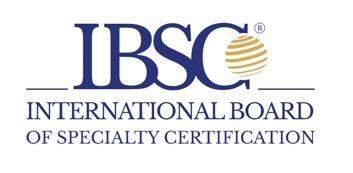 IBSC: The International Board of Specialty Certification is a not-for-profit organization responsible for the administration and development of specialty