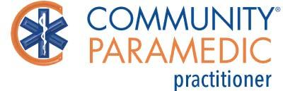 COMMUNITY PARAMEDIC PRACTITIONER (CPP): Awards Bachelor s Degree Can establish, evaluate and modify a treatment care plan under the guidance of a provider This level builds on the cognitive,