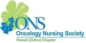 HAWAII ONS NEWS A Newsletter for the Members of the Hawai i (Oahu) Oncology Nursing Society Chapter Winter 2010 Francisco Conde, RN, PhD, AOCN.