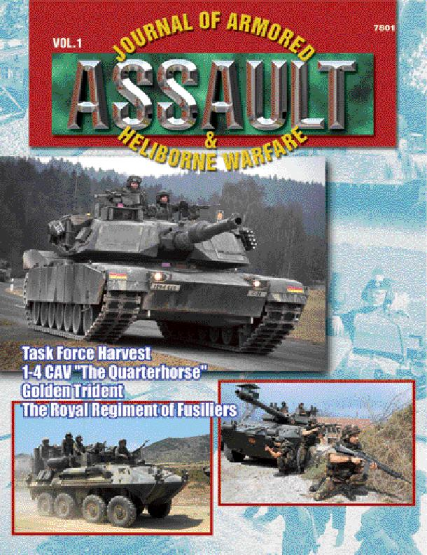 Assault JOURNAL OF ARMORED & HELIBORNE WARFARE Any effective modern land-based