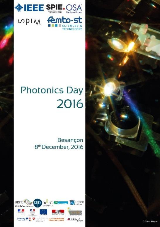 SPIE Student Chapter Annual Report 2016 Photonics Day 2016 Photonics Day is and annual regional conference in collaboration with the ICB Dijon (Le Laboratoire Interdisciplinaire Carnot de Bourgogne)