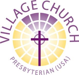 Funding Guidelines for Local Community Outreach Grants 2018: Inspired by God s love, Village Presbyterian Church dedicates time and over $1 million annually to mission work particularly in areas