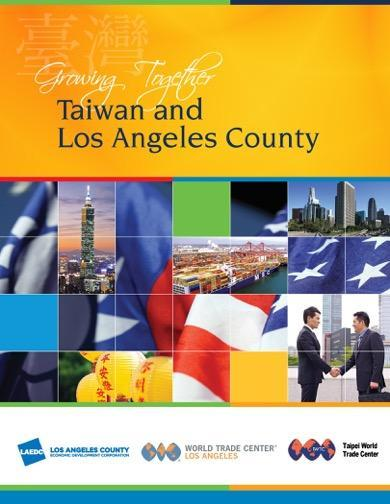 Taiwan & Los Angeles County Overview of the Report Key Findings & Recommendations Executive Summary Historical Ties The