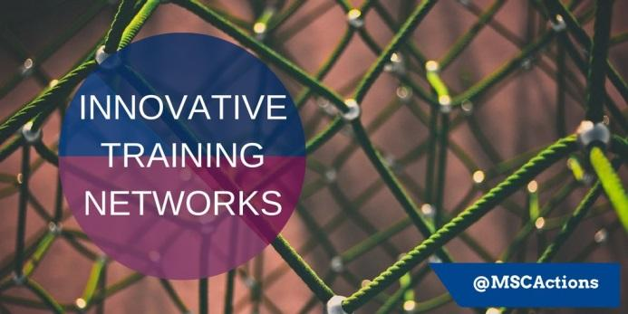Innovative Training Networks (ITN) Research project & training programme for early stage researcher Network of